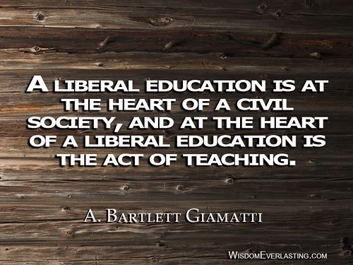 A quote from the president of Yale University and theologian, A. Bartlett Giamatti.