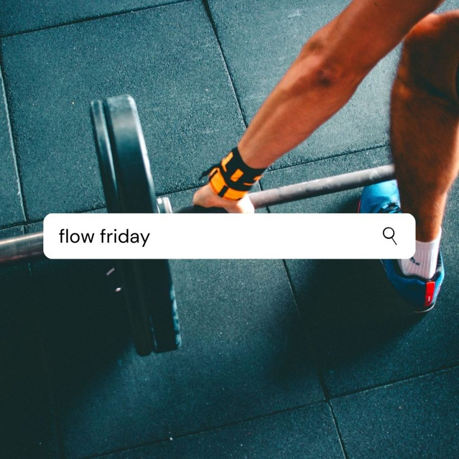 Check in on Fridays for quick, effective workouts to start your weekend off feeling renewed and reset. Flow Friday's will include an adaptable workout and a simple yet delicious snack recipe to try post-workout.